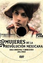Mujeres de la revolución mexicana