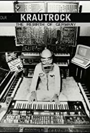Krautrock: The Rebirth of Germany Poster
