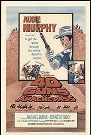 40 Guns to Apache Pass(1967) Poster - Movie Forum, Cast, Reviews
