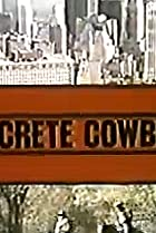 Image of Concrete Cowboys