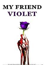 My Friend Violet