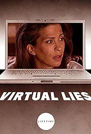 Virtual Lies(2012) Poster - Movie Forum, Cast, Reviews