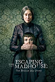 Escaping the Madhouse: The Nellie Bly Story