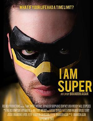I Am Super (2013)