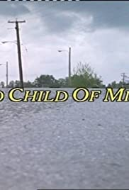 No Child of Mine (1993) Poster - Movie Forum, Cast, Reviews