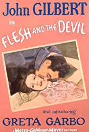Flesh and the Devil (1926) Poster - Movie Forum, Cast, Reviews