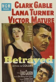 Betrayed(1954) Poster - Movie Forum, Cast, Reviews