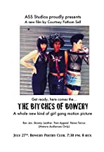 The Bitches of Bowery