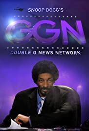 GGN: Snoop Dogg's Double G News Network Poster