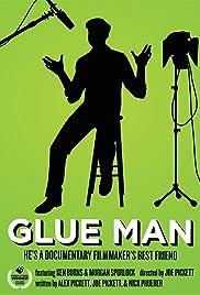 Glue Man Poster
