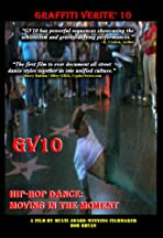 Graffiti Verite' 10: Hip-Hop Dance