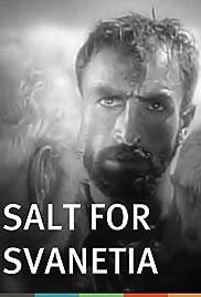 Salt for Svanetia(1930) Poster - Movie Forum, Cast, Reviews
