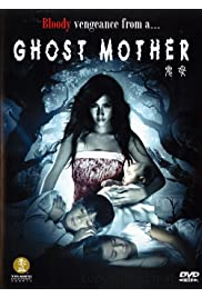 Watch Movie Ghost Mother (2007)