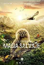 Colombia magia salvaje Pelicula Documental Completa DVD HD [MEGA] [LATINO] 2015