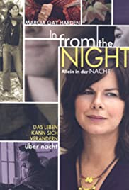 In from the Night (2006) Poster - Movie Forum, Cast, Reviews