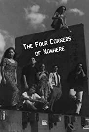The Four Corners of Nowhere (1995) Poster - Movie Forum, Cast, Reviews