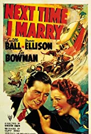 Next Time I Marry (1938) Poster - Movie Forum, Cast, Reviews