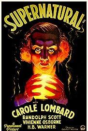 Supernatural(1933) Poster - Movie Forum, Cast, Reviews