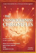 The Consciousness Chronicles Vol. 1
