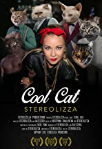 Stereolizza: Cool Cat