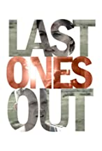 Primary image for Last Ones Out