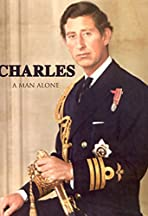Charles: A Man Alone