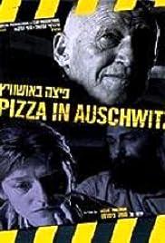 Pizza in Auschwitz Poster