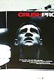 Crush Proof (1998) Poster - Movie Forum, Cast, Reviews