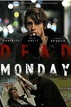 Dead Monday (2012) Poster