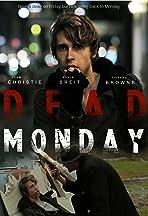 Dead Monday