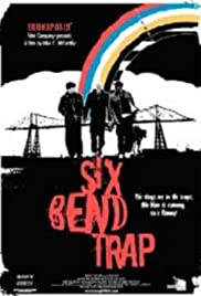 Six Bend Trap Poster