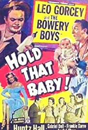 Hold That Baby! (1949) Poster - Movie Forum, Cast, Reviews