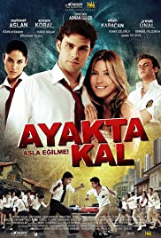 Ayakta kal (2009) Poster - Movie Forum, Cast, Reviews
