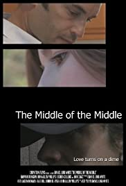 The Middle of the Middle Poster