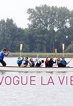 Vogue la Vie!
