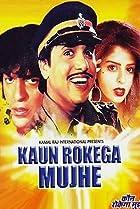 Image of Kaun Rokega Mujhe
