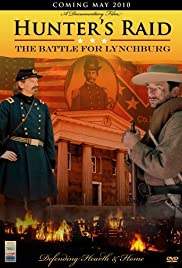 Hunter's Raid: The Battle for Lynchburg Poster