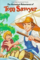 Image of The Animated Adventures of Tom Sawyer