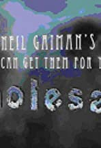 Neil Gaiman's We Can Get Them for You Wholesale