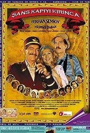 Sans Kapiyi Kirinca(2005) Poster - Movie Forum, Cast, Reviews