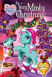 My Little Pony: A Very Minty Christmas (2005) Poster - Movie Forum, Cast, Reviews