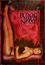 Blood Makes Noise