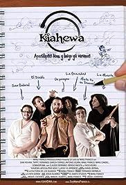 Kiahewa: Apocalipsis Now, y luego ya veremos Poster