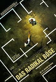 Das radikal Böse(2013) Poster - Movie Forum, Cast, Reviews