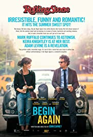 Begin Again (2013) Poster - Movie Forum, Cast, Reviews