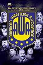 Image of The Spectacular Legacy of the AWA