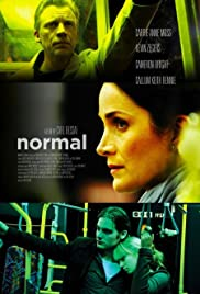 Normal (2007) Poster - Movie Forum, Cast, Reviews