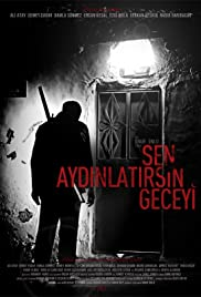 Sen Aydinlatirsin Geceyi(2013) Poster - Movie Forum, Cast, Reviews