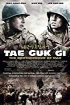 Image of Tae Guk Gi: The Brotherhood of War