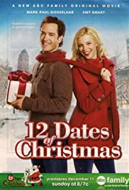 12 Dates of Christmas (TV Movie 2011) - IMDb